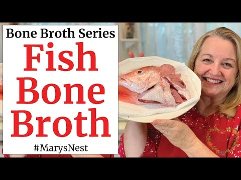 Fish Bone Broth Recipe - Iodine Rich For Good Thyroid Health