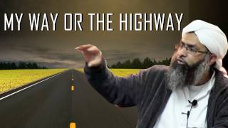My Way or the Highway- Joyride to Jahannam [Doing Takfeer]