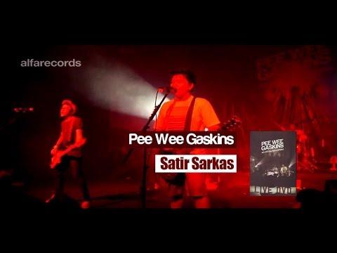Pee Wee Gaskins - Satir Sarkas (FROM LIVE DVD)