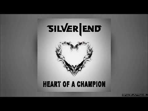 Silver End - Heart of a Champion