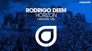 Rodrigo Deem - Horizon (Original Mix) [OUT NOW]