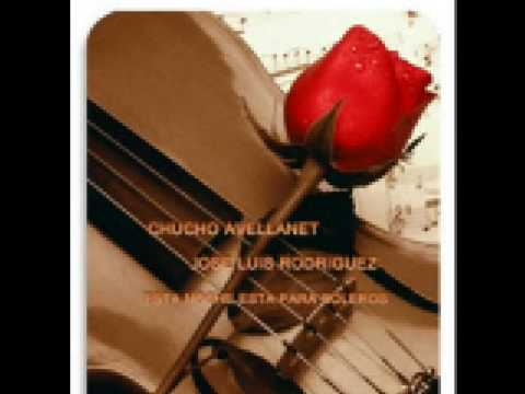 Esta Noche esta para boleros Chucho Avellanet and Jose Luis Rodriguez