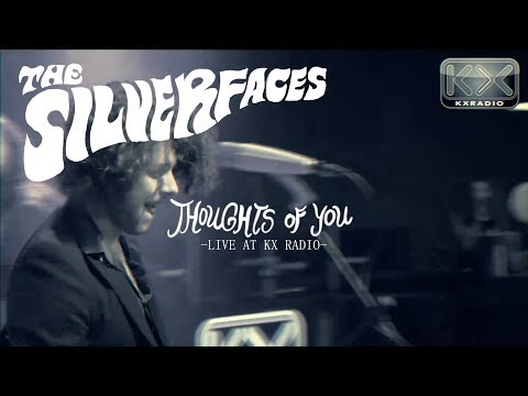 The Silverfaces - Thoughts of You (Live at KX-Radio)