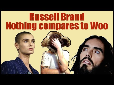 Russel Brand - Nothing Compares to Woo.
