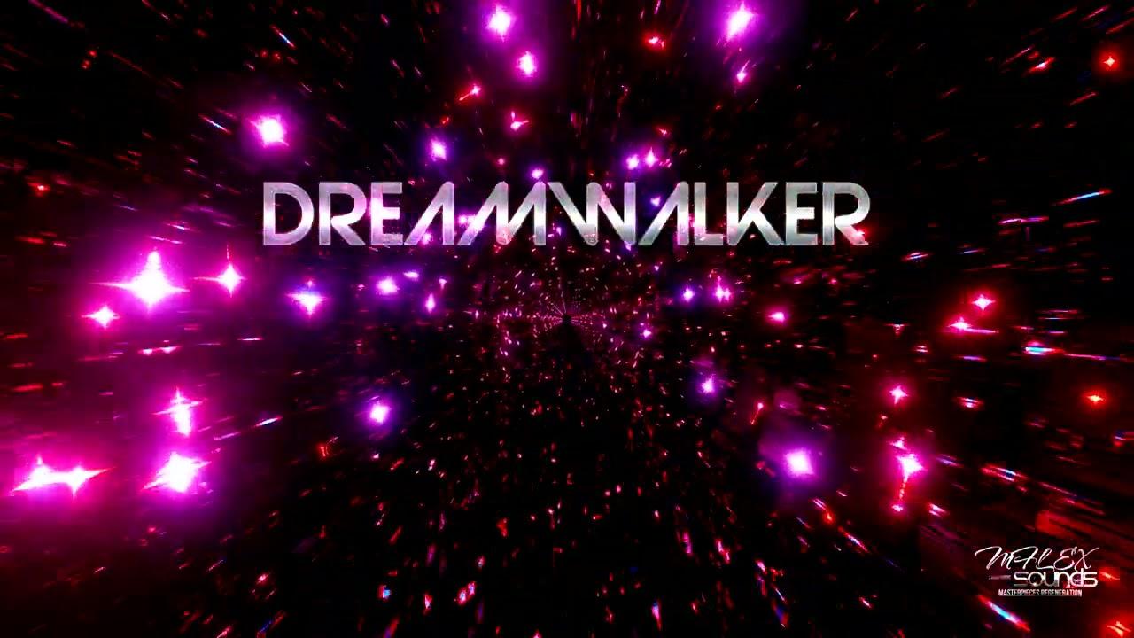 Mflex Sounds - Dreamwalker