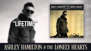 "Ashley Hamilton & The Lonely Hearts - ""Lifetime"" (Official Audio)"