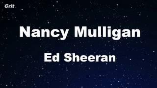 Nancy Mulligan - Ed Sheeran Karaoke 【No Guide Melody】 Instrumental