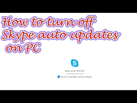 [Tutorial]How To Turn Off Skype Automatic Updates On PC