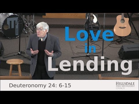 """Love in Lending"" – Deuteronomy 24:6-15"