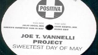 Joe T. Vannelli Project -- Sweetest Day Of May