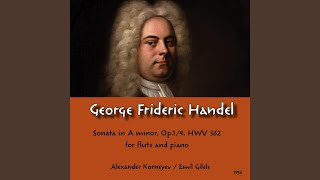 George Frideric Handel : Sonata in A minor Op.1/4 HWV 362 -II. Allegro