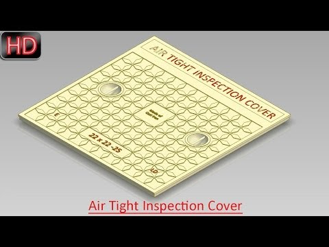 Modeling an Air Tight Inspection Cover with Artistic Design (Autodesk Inventor)