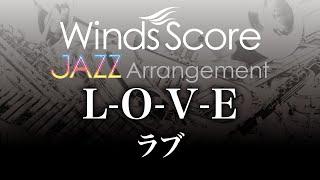 WSL-07-026 L-O-V-E/ラブ(吹奏楽ジャズ) thumbnail