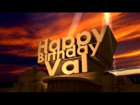 Happy Birthday Val Youtube