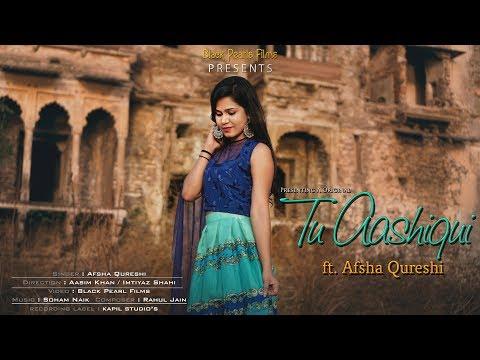 Tu Aashiqui | Afsha Qureshi | Original Female Version | Colors Tv | Black Pearl Films 2018