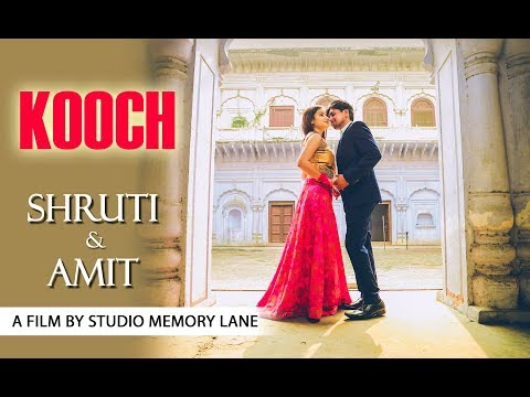 Best Pre Wedding | Kooch | Shruti & Amit |...