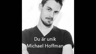 Michael Hoffman - Du är unik