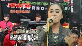 Download lagu REVANSA * SAYANG 2 * CHANDRA * Bulukerto 2018