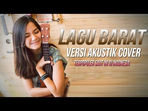 Akustik Cover Lagu Barat Terpopuler 2017❤terpopuler Saat Ini Di Indonesia❤ Love Song Romantis
