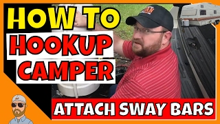 How To Hookup Camper | Attach Sway Bars | Camper Remodel
