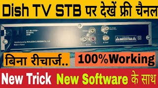 How To Watch Free Channels On Dish TV STB. 100%Working Now