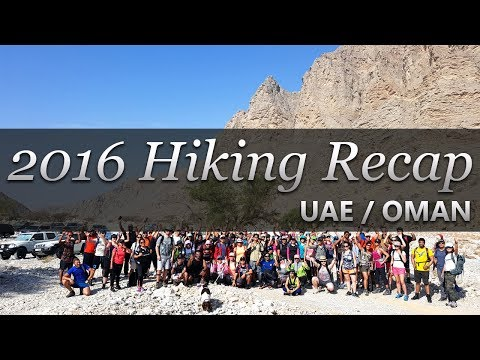 2016 - UAE Hiking/Camping Group Annual Recap