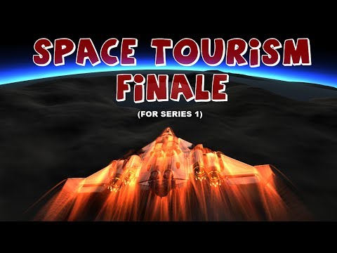 Space Tourism - Episode 20 | Series One Finale