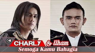 Video Charly Setia Band dan ilham Sembilan - Semoga Kamu Bahagia download MP3, 3GP, MP4, WEBM, AVI, FLV Agustus 2018