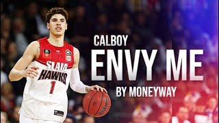 "Lamelo Ball Mix |""Envy Me"" 147Calboy"