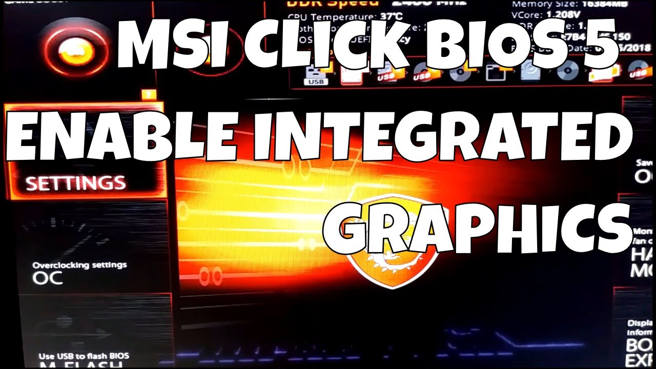 Enable Integrated Graphics/Intel Quick Sync Video Alongside PCIe Graphics  [How To] MSI Click BIOS 5