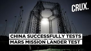 Ahead of Unmanned Mars Mission in 2020, China Successfully Completes Landing Test