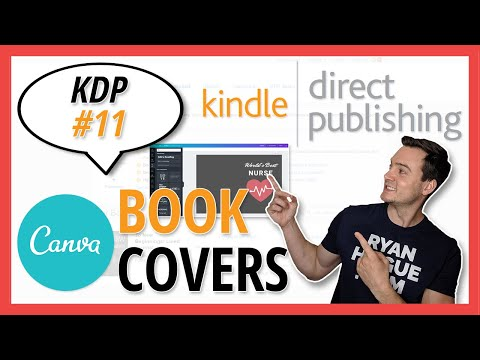 KDP 11: How To Create Book Covers In Canva... For FREE!