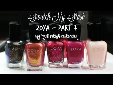 Swatch My Stash - Zoya Part 7 | My Nail Polish Collection