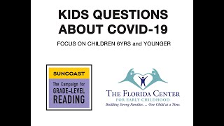 KIDS COVID 19 QUESTIONS 6YRS AND YOUNGER