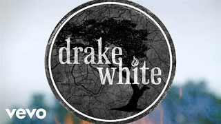 Drake White - It Feels Good (Big Fire Acoustic)