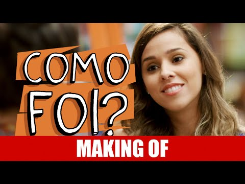 Making Of – Como Foi?