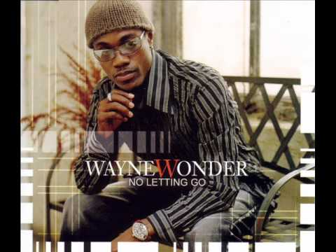 Wayne Wonder - No Letting Go