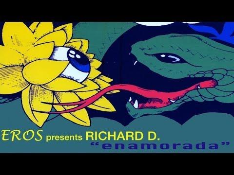 Eros, Richard D - Enamorada - Official Video