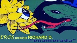 Eros, Richard D - Enamorada - Official Video.mp3