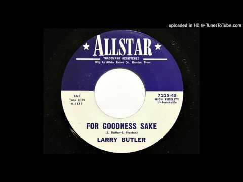 Larry Butler - For Goodness Sake (Allstar 7225)