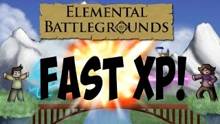 Roblox Elemental Battlegrounds - How To Get XP Fast