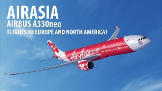 AirAsia's Long Haul Ambitions