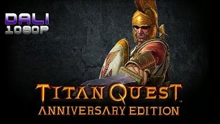 Titan Quest Anniversary Edition PC Gameplay 1080p