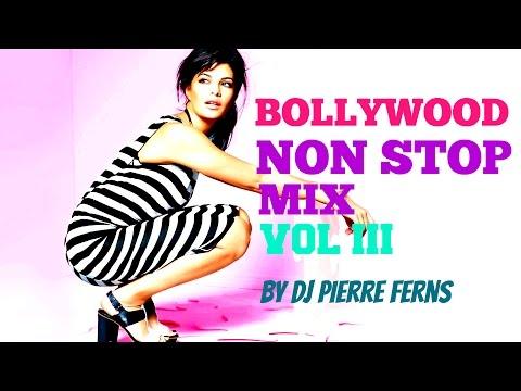 Bollywood Non Stop 2015 DANCE MIX Vol III