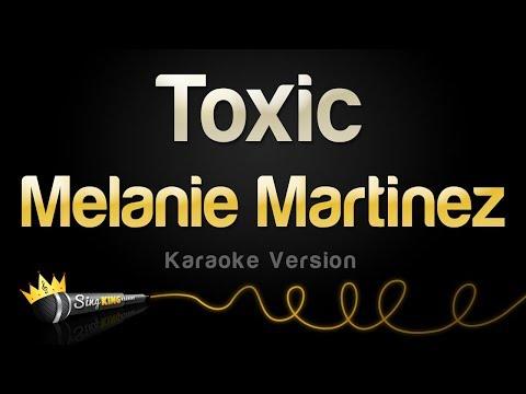 Melanie Martinez - Toxic (Karaoke Version)
