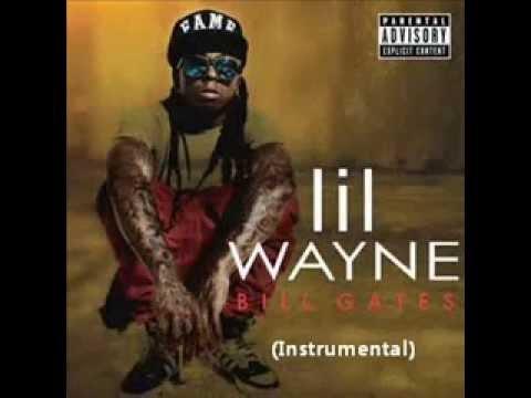 Lil Wayne  Bill Gates Instrumental