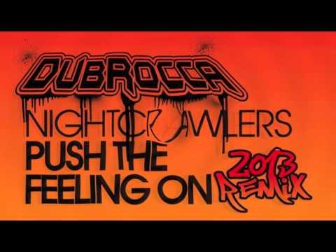 Nightcrawlers - Push The Feeling On [DubRocca Remix]
