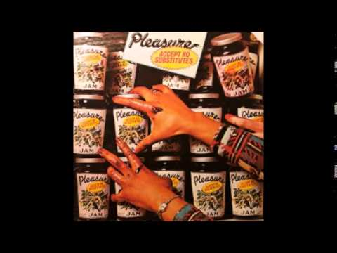 "Pleasure ""Accept No Substitutes"" Full Album 1976"