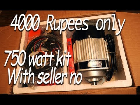 4000 Rupees's 750watt e-bike kit unboxing with seller contact number