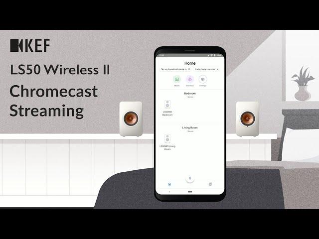 KEF LS50 Wireless II - Chromecast Streaming